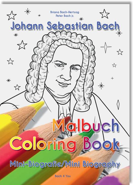 """Das Bach-Malbuch. Unten sieht man auf dem Titel 5 Buntstifte, in der Mitte schaut Bach zum Betrachter. Es ist eine Skizze, oben ist der Titel  """"Johann Sebastian Bach"""" und darüber der Autoren-Hinweis."""