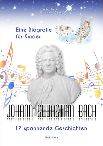 """Ist es """"der Renner"""" für die Kids der Mitglieder im Bachverein? Man sieht das Buch """"Dia Biografie für Kinder - Johann Sebastian Bach - 17 spannende Geschichten. Neben diesen Texten sieht man eine Bach-Gipsbüste in der Buch-Mitte, bunte Musiknoten rechts un"""