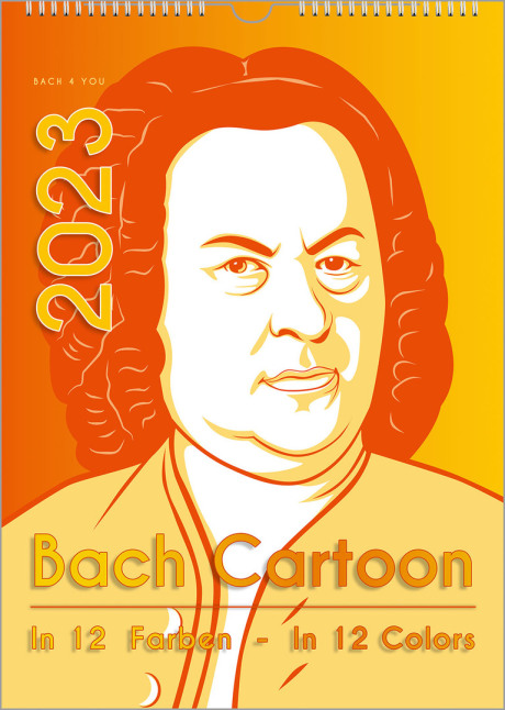 """Man sieht einen gelb-orangenen Cartoon von Bach, dem Portrait von Haußmann nachempfunden. Unten liest man """"Bach-Cartoon"""" auf der linken Seite ist die Jahreszahl."""