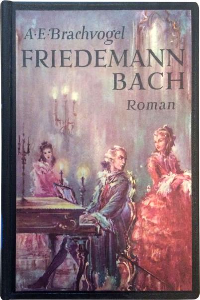 """Wilhelm Friedemann Bach ist der Titel des """"Romans"""" von A.E. Brachvogel, der so viel falsche Info verbreitet hat. Man sieht den Musiker auf einem Gemälde an einem Klavier sitzen. Zwei junge Frauen sind ebenfalls zu sehen."""