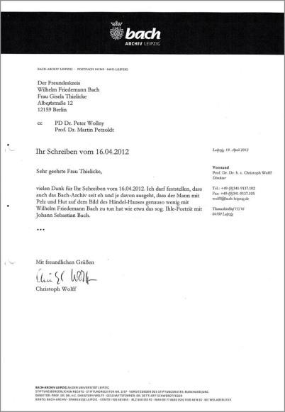 In Sachen Wilhelm Friedemann Bach sieht man einen Brief des Bach-Archives an Gisela Thielicke. Er ist mit Schreibmaschine geschrieben und von Christoph Wolff unterschieben.